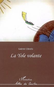 La yole volante - GabrielCibrelis