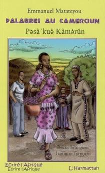 Palabres au Cameroun - EmmanuelMatateyou