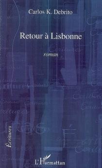 Retour à Lisbonne - Carlos K.Debrito