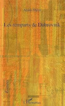 Les remparts de Dubrovnik - AlainDulot