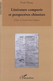 Littérature comparée et perspectives chinoises - YindeZhang