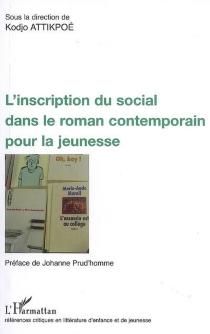 L'inscription du social dans le roman contemporain pour la jeunesse -