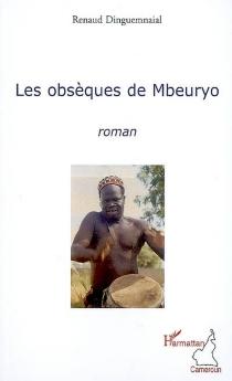 Les obsèques de Mbeuryo - RenaudDinguemnaial