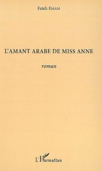 L'amant arabe de miss Anne - FatehEmam