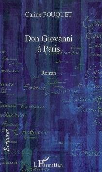 Don Giovanni à Paris - CarineFouquet