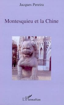 Montesquieu et la Chine - JacquesPereira