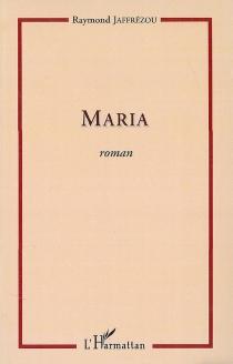 Maria - RaymondJaffrézou