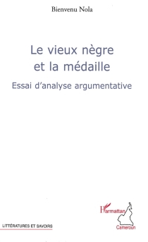 Le vieux Nègre et la médaille : essai d'analyse argumentative - BienvenuNola