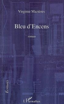 Bleu d'encens - VirginieMazières