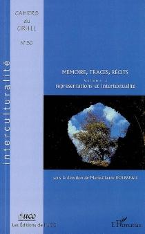 Mémoire, traces, récits -