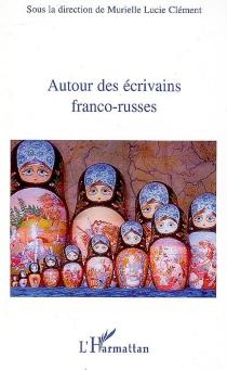 Autour des écrivains franco-russes -