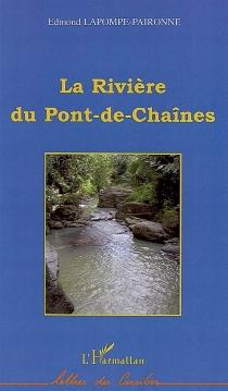 La rivière du Pont-de-Chaînes - EdmondLapompe-Paironne