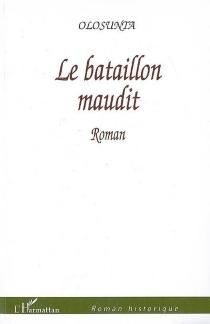 Le bataillon maudit - Olosunta