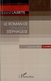 Le roman de Ghjuvanni Stephagese : clés pour l'affaire Colonna - RolandLaurette