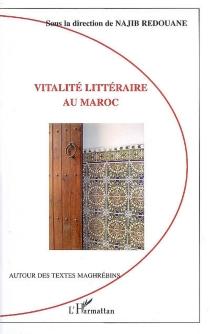 Vitalité littéraire au Maroc -