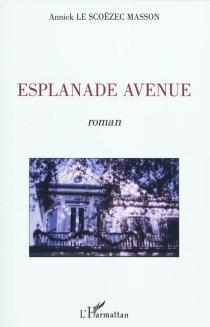 Esplanade avenue - AnnickLe Scoëzec Masson