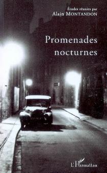 Promenades nocturnes -