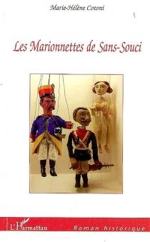 Les marionnettes de Sans-Souci - Marie-HélèneCotoni