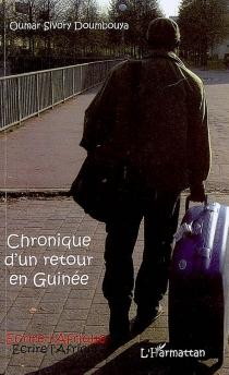 Chronique d'un retour en Guinée - Oumar SivoryDoumbouya