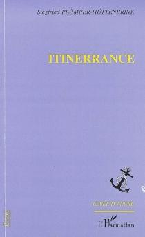 Itinerrance - SiegfriedPlümper-Hüttenbrink