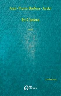 Et caetera - Jean-PierreBarbier