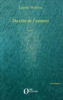 Du côté de l'ennemi - LucetteMouline