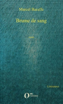 Brume de sang - MarcelBaraffe