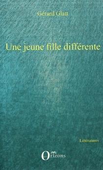 Une jeune fille différente - GérardGlatt
