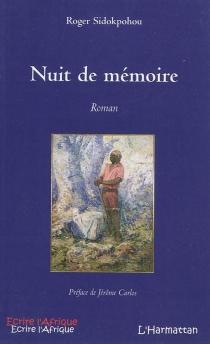 Nuit de mémoire - RogerSidokpohou