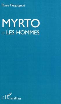 Myrto et les hommes - RosePéquignot