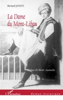 La dame du Mont-Liban - BernardJouve