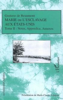 Marie ou L'esclavage aux Etats-Unis - Gustave deBeaumont