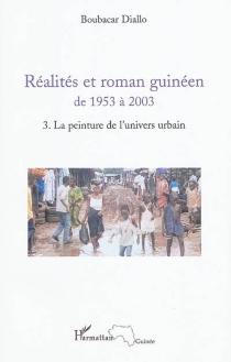 Réalités et roman guinéen de 1953 à 2003 - BoubacarDiallo