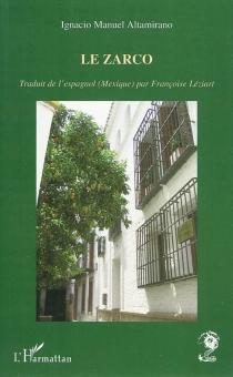 Le Zarco - Ignacio ManuelAltamirano