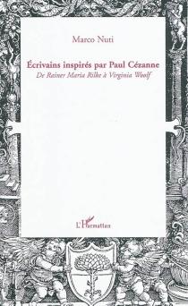 Ecrivains inspirés par Paul Cézanne : de Rainer Maria Rilke à Virginia Woolf - MarcoNuti