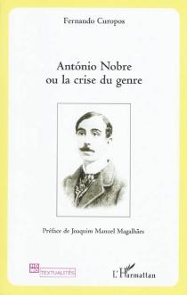 Antonio Nobre ou La crise du genre - FernandoCuropos