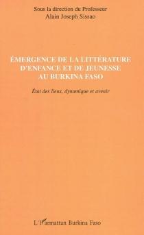 Emergence de la littérature d'enfance et de jeunesse au Burkina Faso : état des lieux, dynamique et avenir -