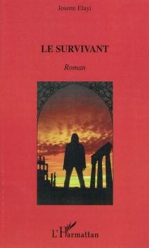 Le survivant - JosetteElayi