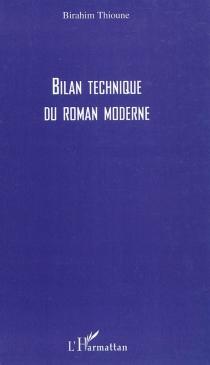 Bilan technique du roman moderne - BirahimThioune