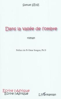 Dans la vallée de l'ombre - SamuelSène
