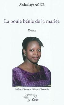 La poule bénie de la mariée - AbdoulayeAgne