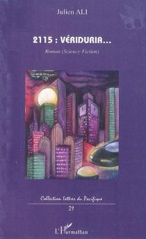 2115, Vériduria... : roman, science-fiction - JulienAli