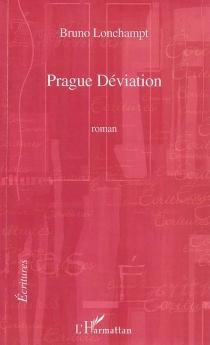 Prague déviation - BrunoLonchampt