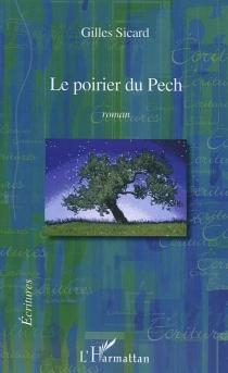 Le poirier du Pech - GillesSicard