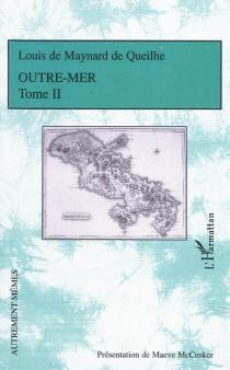 Outre-mer - Louis deMaynard de Queilhe