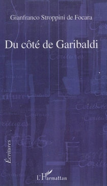 Du côté de Garibaldi - GianfrancoStroppini de Focara