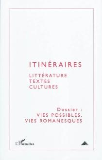Itinéraires, littérature, textes, cultures, n° 1 (2010) -