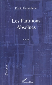 Les partitions absolues - DavidHennebelle