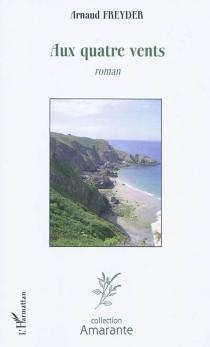 Aux quatre vents - ArnaudFreyder