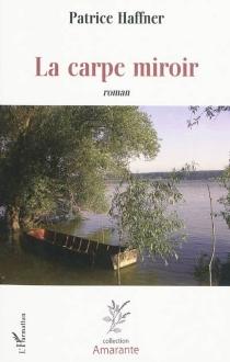 La carpe miroir - PatriceHaffner